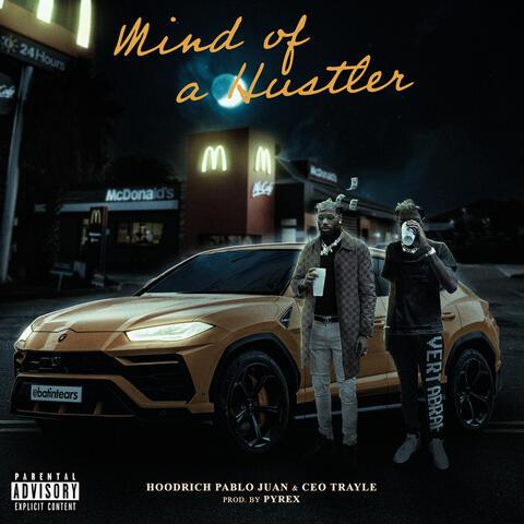 Mind of a Hustler (feat. CEO Trayle) album art