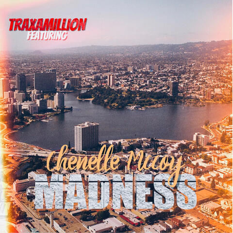 Madness (feat. Chenelle McCoy) album art