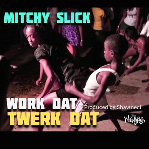 Mitchy Slick