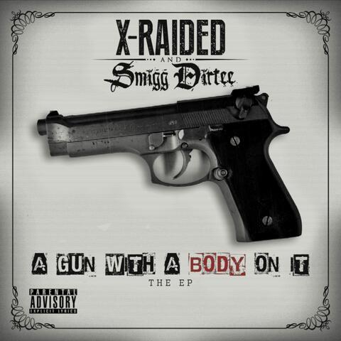 X-Raided & Smigg Dirtee