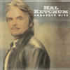 Hearts Are Gonna Roll - Hal Ketchum