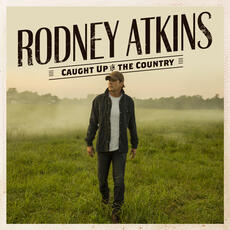 Caught Up In The Country - Rodney Atkins featuring Fisk Jubilee Singers