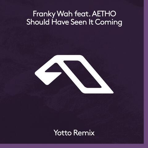 Should Have Seen It Coming (Yotto Remix) album art
