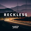 Reckless - Gareth Emery feat. Wayward Daughter