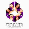 Let Me Think About It - Fedde Le Grand and Ida Corr