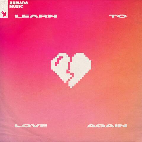 Learn To Love Again album art