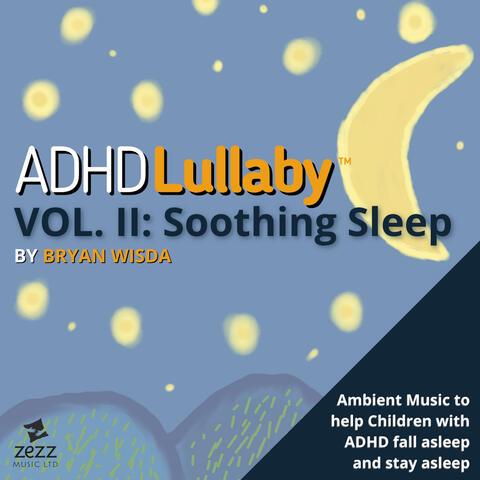 ADHD Lullaby, Vol. 2: Soothing Sleep album art
