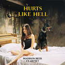 Hurts Like Hell . ' - ' . Madison Beer feat. Offset