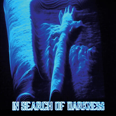 In Search Of Darkness album art