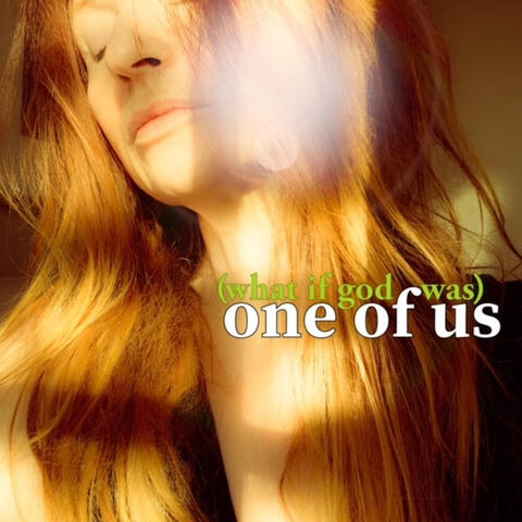 (What If God Was) One of Us album art