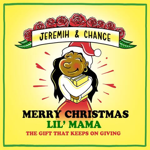 Merry Christmas Lil Mama: The Gift That Keeps On Giving album art