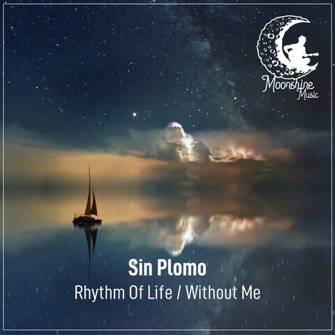 Rhythm of Life / Without Me album art