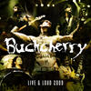 Crazy Bitch - Buckcherry