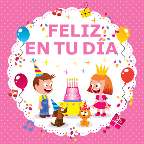 Feliz en Tu Día and Cumpleaños feliz