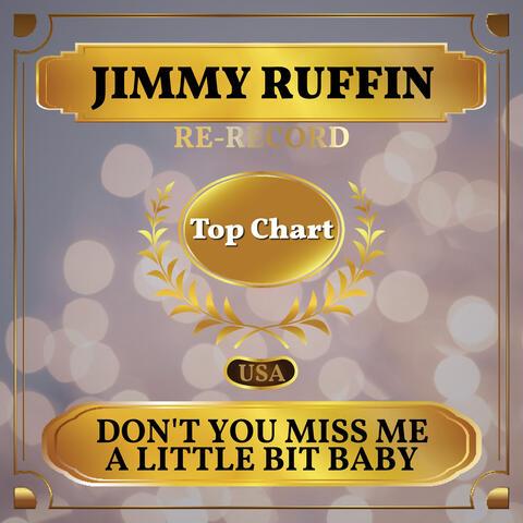 Don't You Miss Me a Little Bit Baby album art