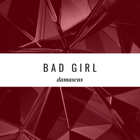 Bad Girl (you don't know my ways) album art