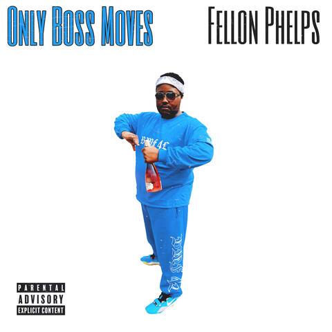 Only Boss Moves album art