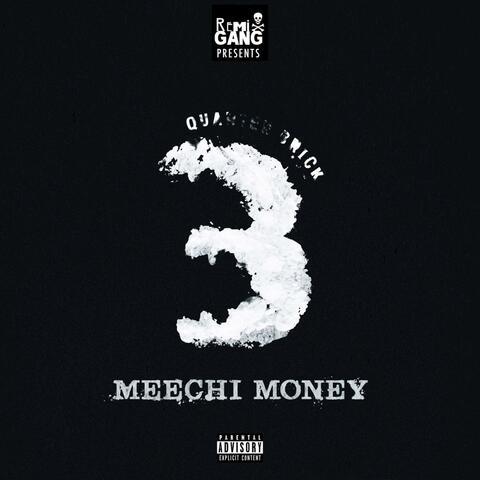 Meechi Money