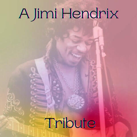 A Jimi Hendrix Tribute album art