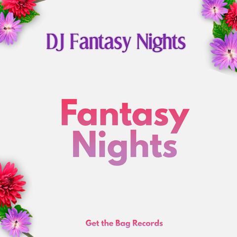 DJ Fantasy Nights
