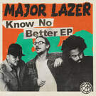Know No Better - Major Lazer featuring Travis Scott, Camila Cabello and Quavo