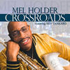 Crossroads - Mel Holder