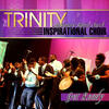 God's Got It - Trinity Inspirational Choir