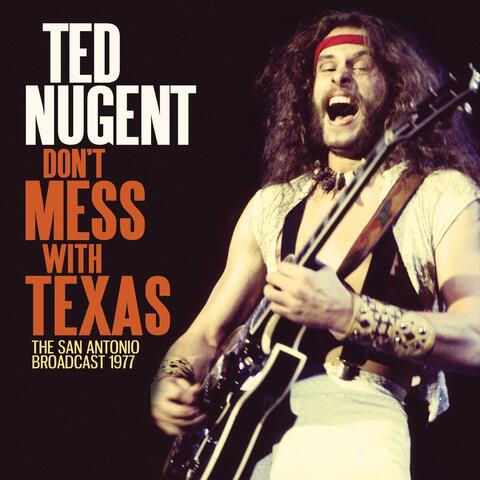Don't Mess With Texas album art