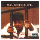 Ain't No Future In Yo' Frontin' - M.C. Breed & DFC.