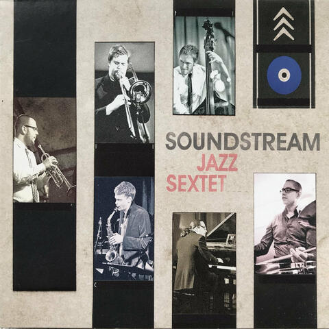 Soundstream Jazz Sextet