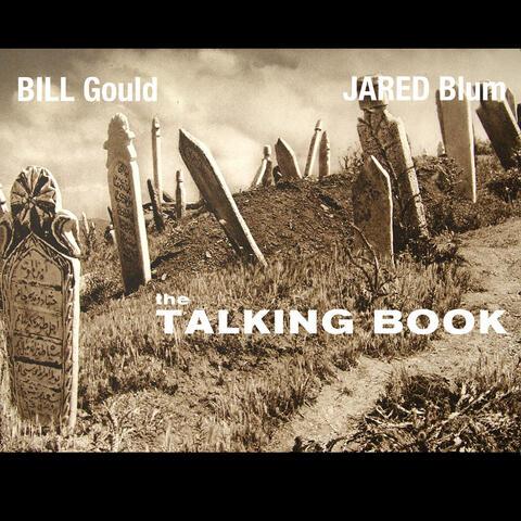 Bill Gould, Jared Blum