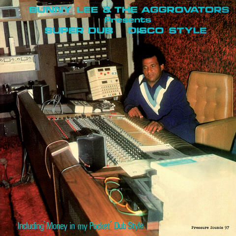 Bunny Lee & The Aggrovators