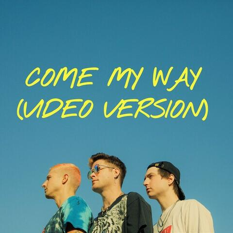 Come My Way album art