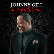 Soul of a Woman - Johnny Gill