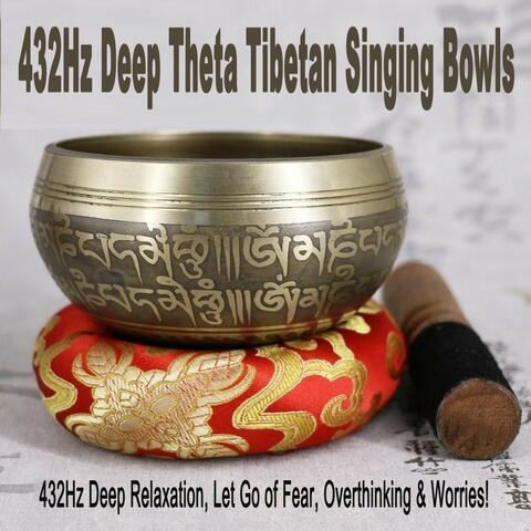 432Hz Deep Theta Tibetan Singing Bowls