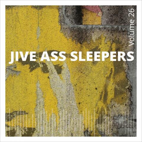 Jive Ass Sleepers