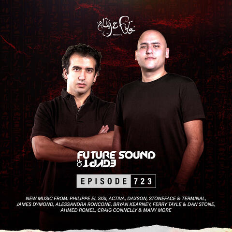 FSOE 723 - Future Sound Of Egypt Episode 723 album art