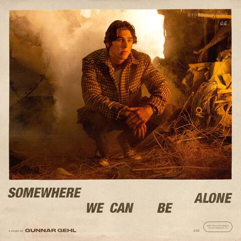Somewhere We Can Be Alone album art