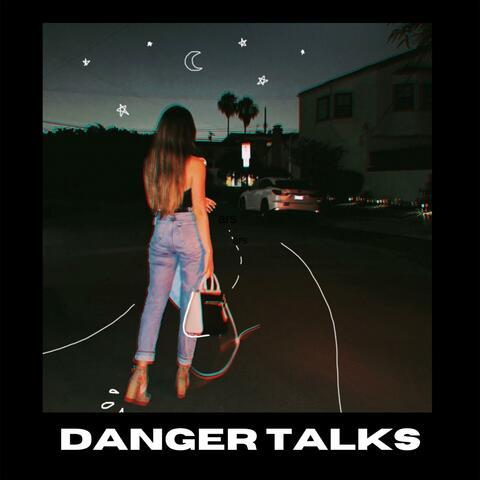 Danger Talks album art