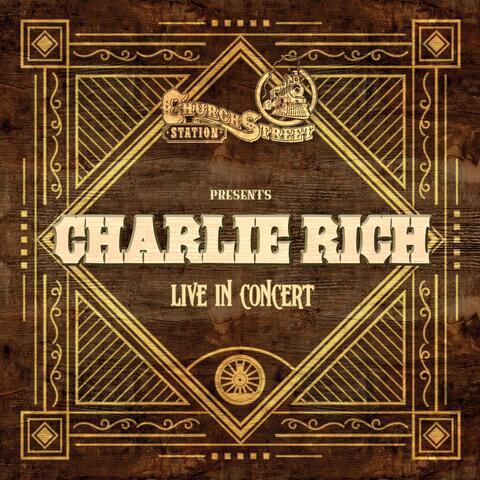 Church Street Station Presents: Charlie Rich album art