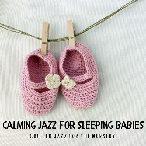 Calming Jazz For Sleeping Babies