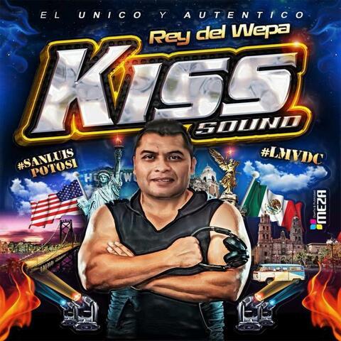 Kiss Sound El Rey Del Wepa