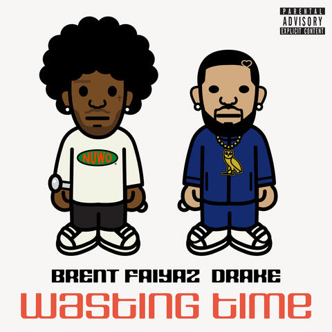 Wasting Time ( feat. Drake & The Neptunes ) album art