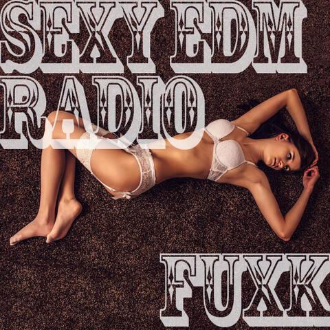 Sexy EDM Radio