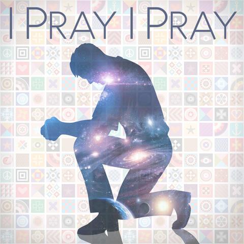 I Pray, I Pray (feat. Glen Duncan) album art