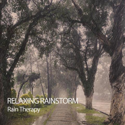Relaxing Rainstorm: Rain Therapy album art