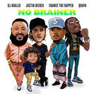 No Brainer . ' - ' . DJ Khaled feat. Justin Bieber, Chance the Rapper & Quavo