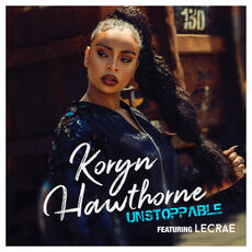 Unstoppable - Koryn Hawthorne feat. Lecrae