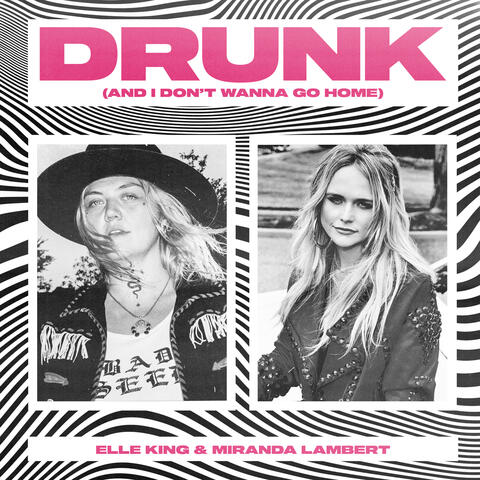 Drunk (And I Don't Wanna Go Home) album art