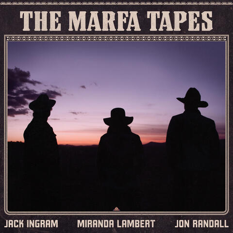 The Marfa Tapes album art